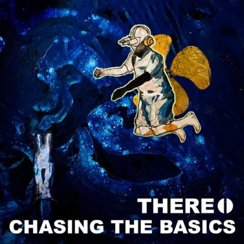 there. chasing the basics album