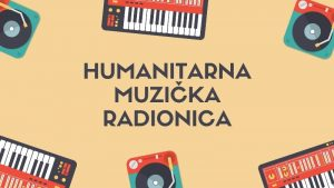 Humanitarna muzička radionica